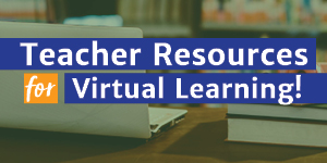 Teacher Resources Virtual Learning